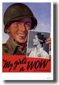 My Girl's a WOW - NEW Vintage WW2 Reprint Poster