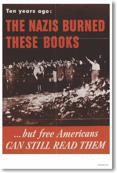The Nazis Burned These Books …but Free Americans Can Still Read Them - NEW  Vintage WW2 Poster