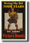 Doing My Bit - Four Years - Do Yours - Buy Victory Bonds - Vintage War Poster (vi019)