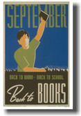 September - Back to Work, Back to School, Back to Books - New Vintage WPA Reading Poster (vi013)