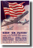 Keep 'Em Flying Is Our Battle Cry B17 - Vintage Art Poster