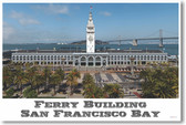 Ferry Building San Francisco Bay - NEW World Travel Poster