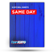 8.5 x 11 Sell Sheets SAME DAY RUSH