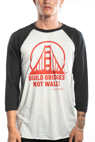 Build Bridges Not Walls Baseball Tee