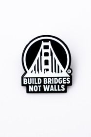 White Build Bridges Not Walls Pin