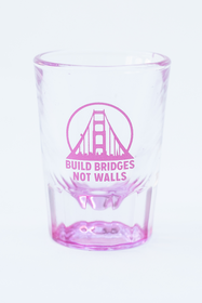 Pink Build Bridges Not Walls Shot Glass