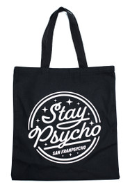 Stay Psycho Black Tote Bag