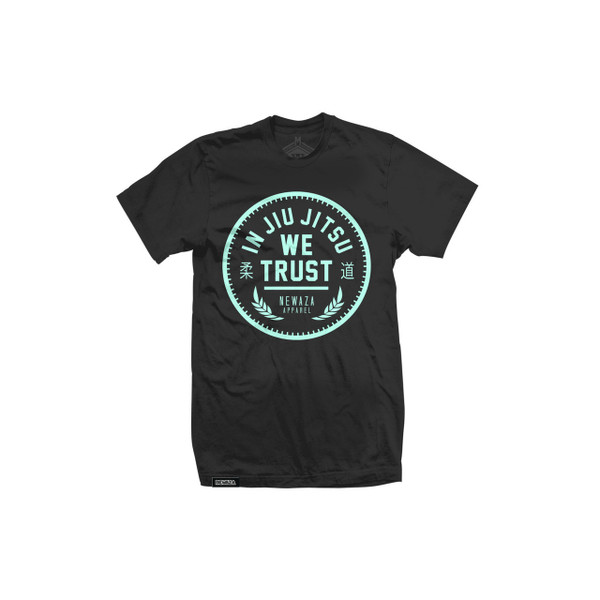 Newaza Apparel In Jiu Jitsu We trust Black shirt unique Teal writing.  Available at www.thejiujitsushop.com today!  Free Shipping on all products in our shop!