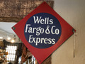 Wells Fargo Metal Signs very cool. SOLD