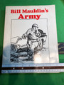 """Bill Maudlin's Army "" Book of WWII Cartoons by Bill Mauldin."