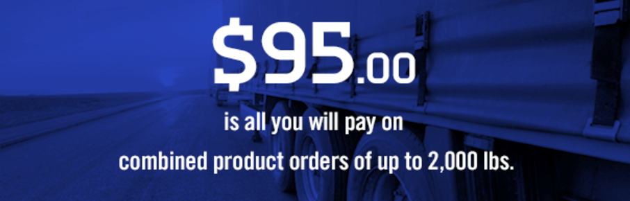 Flat Rate Shipping for $95 up to 2,000lbs.