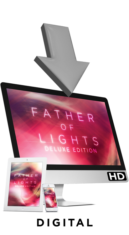 Father of Lights Deluxe Edition Download & Stream