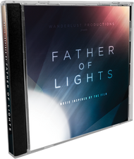Father of Lights: Music Inspired by The Film CD
