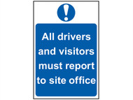 Scan SCA4002 - All Drivers And Visitors Must Report To Site Office - PVC 400 x 600mm
