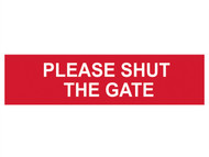 Scan SCA5250 - Please Shut The Gate - PVC 200 x 50mm