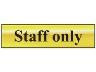 Scan SCA6013 - Staff Only - Polished Brass Effect 200 x 50mm