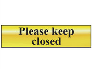 Scan SCA6019 - Please Keep Closed - Polished Brass Effect 200 x 50mm