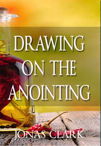 drawing-on-the-anointing.jpg