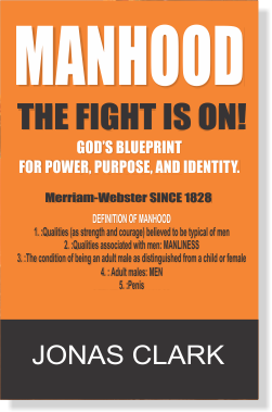 Manhood The Fight Is On!
