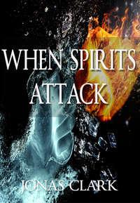when-spirits-attack.jpg