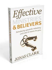 Effective Ministries and Believers: Introducing Apostolic Ministry