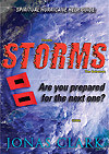 Prophetic or not, if you live long enough you will have to pass through many storms in your life. Storms insist on getting your full attention by disrupting daily routines and causing inconvenience to everyone. Some storms even prove deadly. Storms have an ability to reveal the real you. What's in you, both admirable and dire, will manifest during tempestuous times.