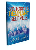 Victorious Remnant Believers