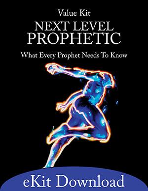 Next Level Prophetic (eKit Download)
