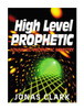 High Level Prophetic