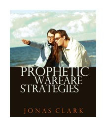 Prophetic Warfare Strategies
