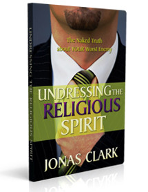 Undressing the Religious Spirit