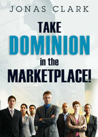 Dominion In The Marketplace
