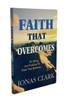 Faith That Overcomes