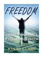 Freedom From Pharaoh's Financial System