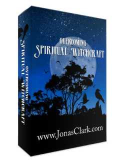 Overcoming Spiritual Witchcraft