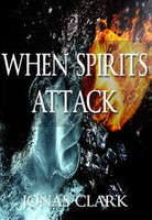 When Spirits Attack (Physical CDs)