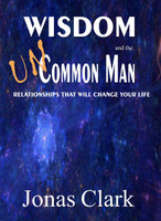 Wisdom and the Uncommon Man -Kindle