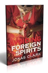 Familiar Spirits - Caution -Avoiding Foreign Spirits