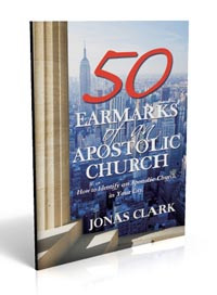 Apostolic Church - 50 Earmarks.