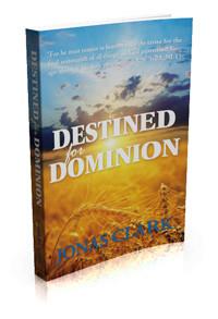 Destined for Dominion