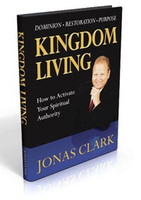 Kingdom Living: Activating Your Spiritual Authority