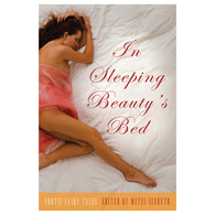 In Sleeping Beauty's Bed (Formerly Erotic Fairy Tales)