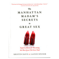 Manhattan Madam's Secrets to Great Sex
