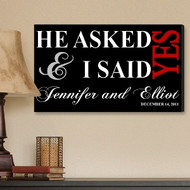 He Asked & I Said Yes - Personalized Black Canvas