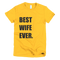 Best Wife Ever T-Shirt in Gold