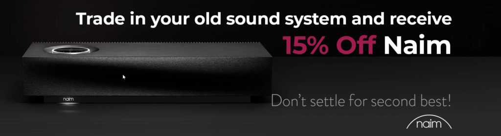 naim-trade-in-your-old1024x278.jpg