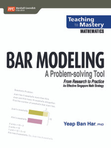 Bar Modeling: A Problem Solving Tool
