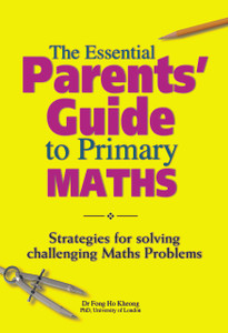 The Essential Parents' Guide to Primary Maths