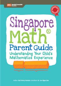 Singapore Math® Parent Guide