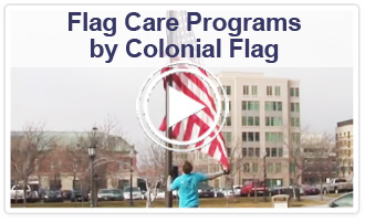 Flag Care Programs by Colonial Flag